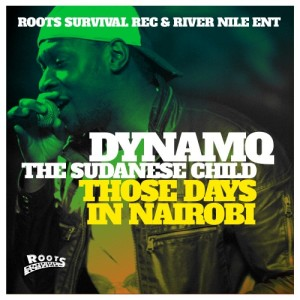 DYNAMQ - THOSE DAYS IN NAIROBI