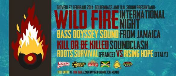 Kill Or Be Killed Soundclash ! 27 february 2014 ! Milano  Roots Survival (FR) VS Rising Hope (IT)